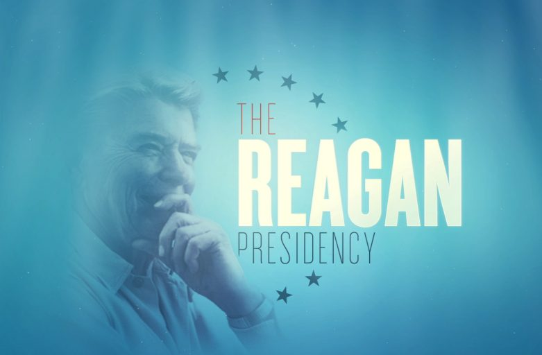 The Reagan Presidency — 2013